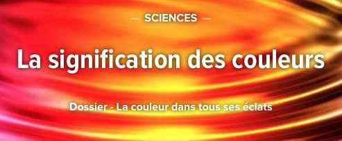 dossier-futura-sciences-signafication-couleurs